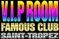 famous night club vip room Saint-Tropez